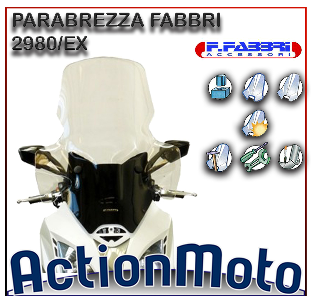 PARAVENTO FABBRI 2980/EX  PARABREZZA KYMCO X-CITING 400i 13>15 EXCLUSIVE